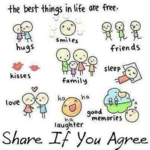 Best things in life are free